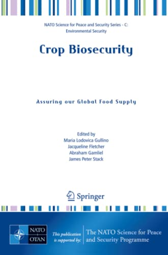 9781402084775: Crop Biosecurity: Assuring our Global Food Supply (NATO Science for Peace and Security Series C: Environmental Security)