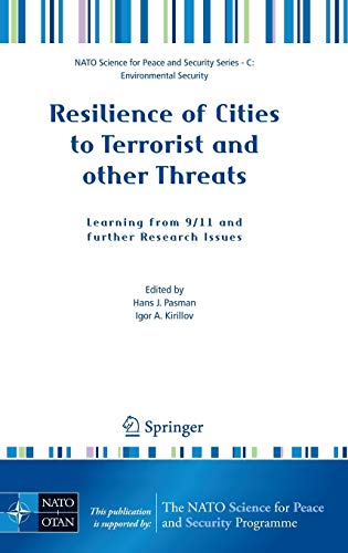 Resilience of Cities to Terrorist and other Threats: Learning from 9/11 and further Research ...