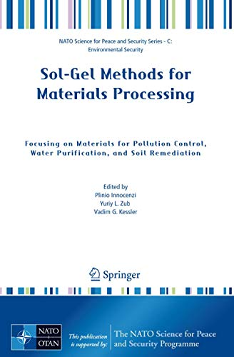 9781402085215: Sol-Gel Methods for Materials Processing: Focusing on Materials for Pollution Control. Water Purification, and Soil Remediation