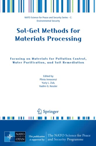 9781402085222: Sol-Gel Methods for Materials Processing: Focusing on Materials for Pollution Control, Water Purification, and Soil Remediation
