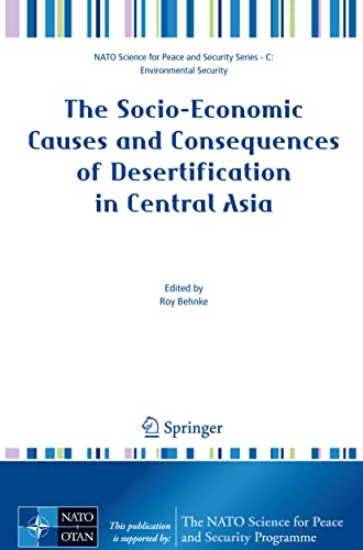 Socio-Economic Causes And Consequences Of Desertification In Central Asia: Behnke, Roy (Ed.)