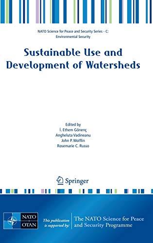 Sustainable Use and Development of Watersheds: I. Ethem Gönenç