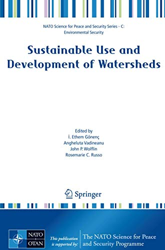 9781402085574: Sustainable Use and Development of Watersheds (NATO Science for Peace and Security Series C: Environmental Security)