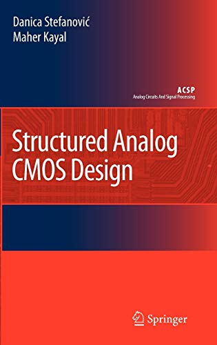 9781402085727: Structured Analog CMOS Design (Analog Circuits and Signal Processing)