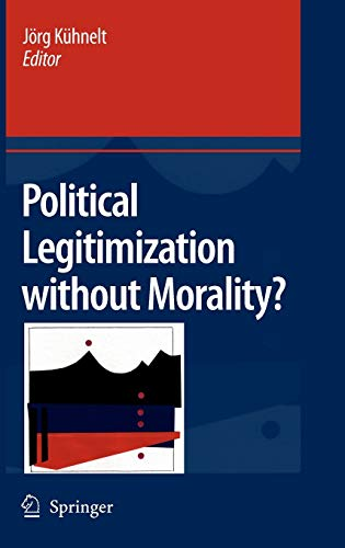 9781402085758: Political Legitimization without Morality?