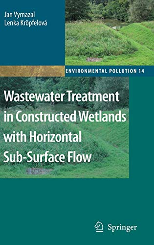 9781402085796: Wastewater Treatment in Constructed Wetlands with Horizontal Sub-Surface Flow (Environmental Pollution)