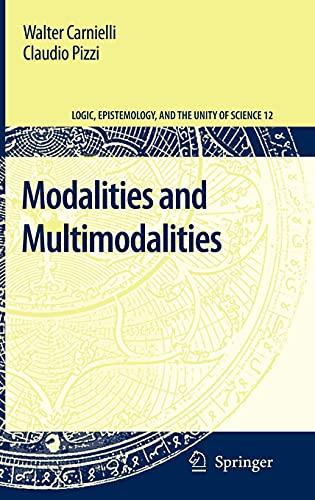 9781402085895: Modalities and Multimodalities (Logic, Epistemology, and the Unity of Science)