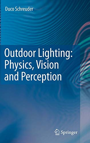 9781402086014: Outdoor Lighting: Physics, Vision and Perception