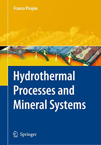 9781402086120: Hydrothermal Processes and Mineral Systems