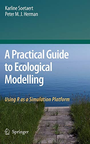 9781402086236: A Practical Guide to Ecological Modelling: Using R as a Simulation Platform
