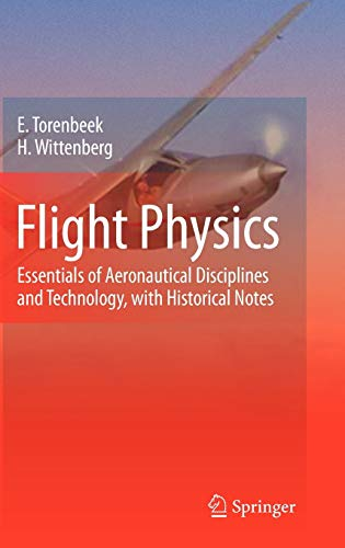 9781402086632: Flight Physics: Essentials of Aeronautical Disciplines and Technology, with Historical Notes