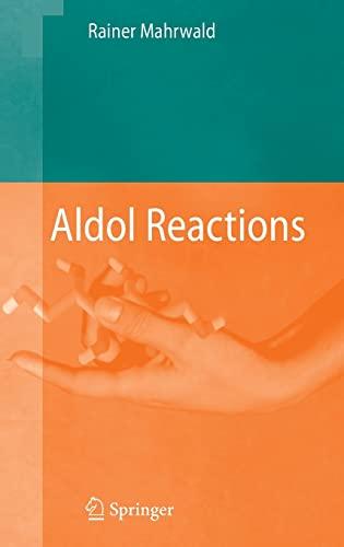 9781402087004: Aldol Reactions