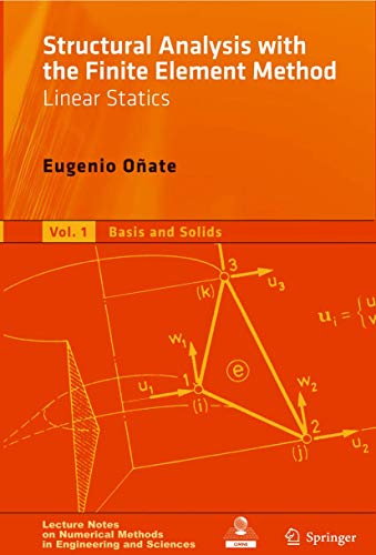 Structural Analysis with the Finite Element Method.: Oñate, Eugenio