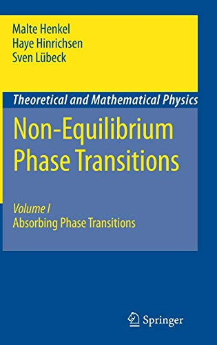 Non-Equilibrium Phase Transitions: Volume 1: Absorbing Phase: Malte Henkel, Haye
