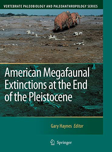 American Megafaunal Extinctions at the End of: Haynes, Gary (Editor)/