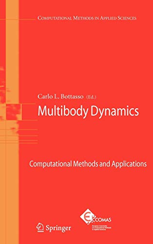 Multibody Dynamics: Computational Methods and Applications (Hardback)