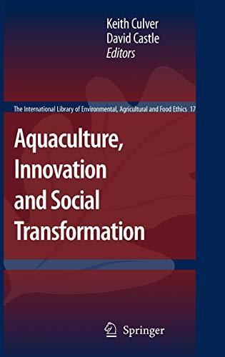 Aquaculture, Innovation and Social Transformation: Keith Culver
