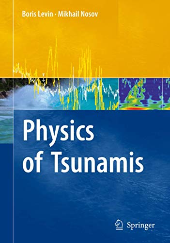 9781402088551: Physics of Tsunamis