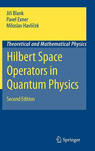 9781402088698: Hilbert Space Operators in Quantum Physics (Theoretical and Mathematical Physics)