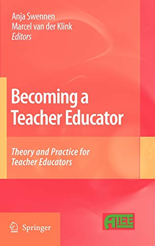 9781402088735: Becoming a Teacher Educator: Theory and Practice for Teacher Educators