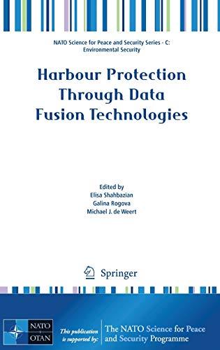 Harbour Protection Through Data Fusion Technologies: Shahbazian, Elisa (EDT)/
