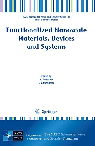 Functionalized Nanoscale Materials, Devices and Systems: A. Vaseashta