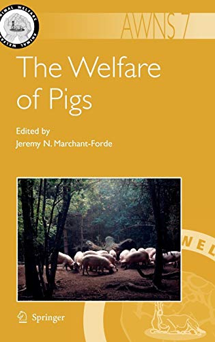 The Welfare of Pigs: Jeremy N. Marchant-Forde