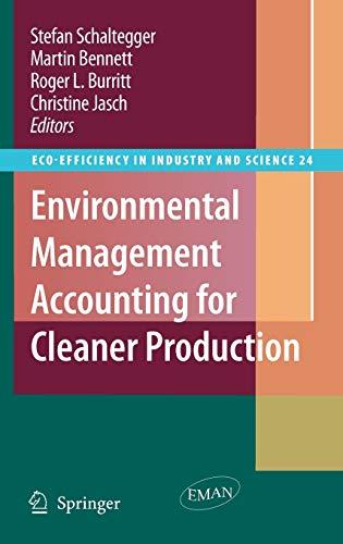 Environmental Accounting for Cleaner Production: Stefan Schaltegger