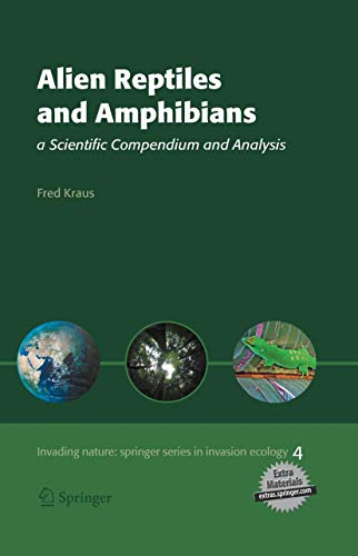Alien Reptiles and Amphibians: Fred Kraus
