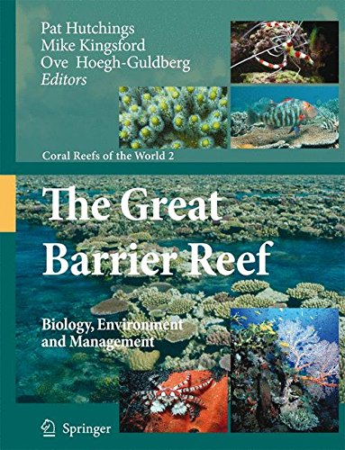 9781402089497: The Great Barrier Reef: Biology, Environment and Management (Coral Reefs of the World)