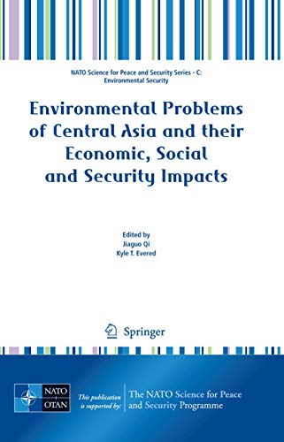 9781402089589: Environmental Problems of Central Asia and their Economic, Social and Security Impacts (NATO Science for Peace and Security Series C: Environmental Security)