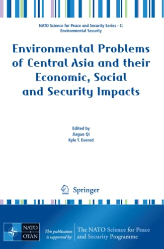 9781402089596: Environmental Problems of Central Asia and their Economic, Social and Security Impacts (NATO Science for Peace and Security Series C: Environmental Security)