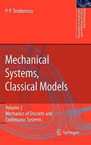 Mechanical Systems, Classical Models 2: Petre P. Teodorescu
