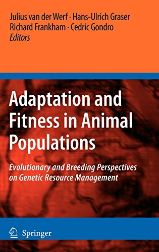 Adaptation and Fitness in Animal Populations: Evolutionary and Breeding Perspectives on Genetic ...