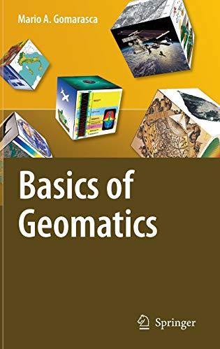 9781402090134: Basics of Geomatics