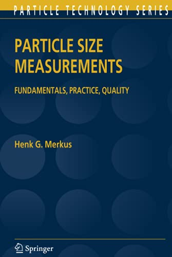 9781402090158: Particle Size Measurements: Fundamentals, Practice, Quality (Particle Technology Series)