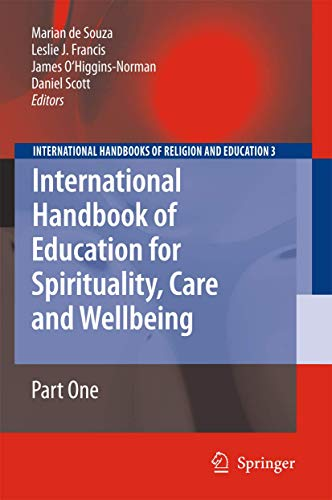 International Handbook of Education for Spirituality, Care and Wellbeing (Hardback)