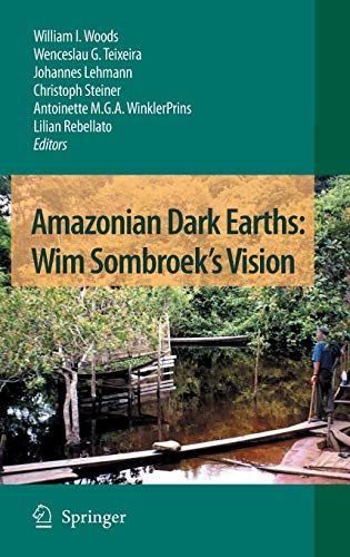 Amazonian Dark Earths: William I. Woods