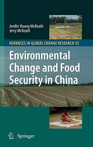 Environmental Change and Food Security in China: Jenifer Huang McBeath;