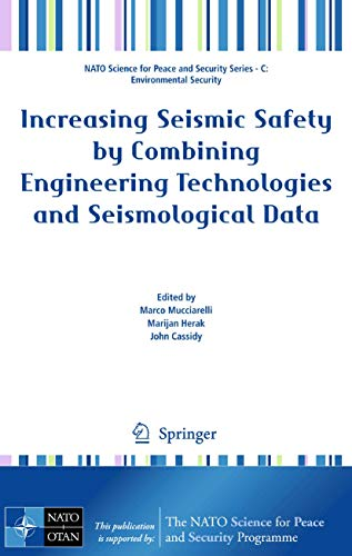 Increasing Seismic Safety by Combining Engineering Technologies and Seismological Data: Marco ...