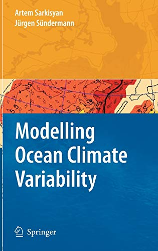 Modelling Ocean Climate Variability: Artem S. Sarkisyan