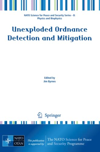 9781402092527: Unexploded Ordnance Detection and Mitigation (NATO Science for Peace and Security Series B: Physics and Biophysics)