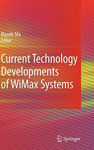 9781402092992: Current Technology Developments of WiMax Systems