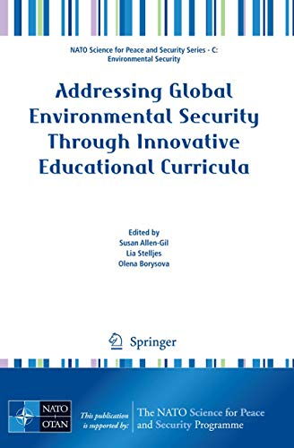 Addressing Global Environmental Security Through Innovative Educational Curricula: Susan Allen-Gil