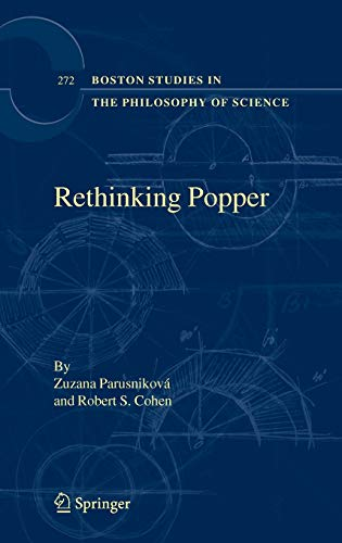 Rethinking Popper (Boston Studies in the Philosophy and History of Science)
