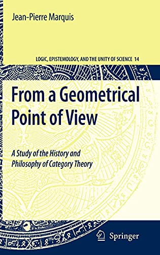 9781402093838: From a Geometrical Point of View: A Study of the History and Philosophy of Category Theory (Logic, Epistemology, and the Unity of Science)