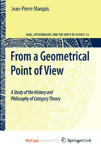 9781402093975: From a Geometrical Point of View: A Study of the History and Philosophy of Category Theory (Logic, Epistemology, and the Unity of Science)