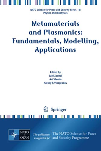 9781402094057: Metamaterials and Plasmonics: Fundamentals, Modelling, Applications (NATO Science for Peace and Security Series B: Physics and Biophysics)