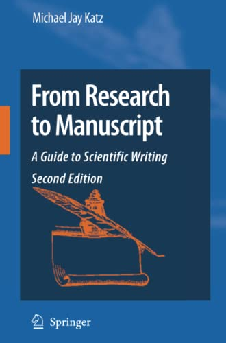 9781402094668: From Research to Manuscript: A Guide to Scientific Writing
