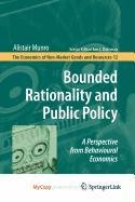 9781402094811: Bounded Rationality and Public Policy